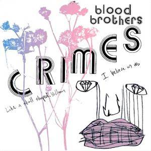 The Blood Brothers: Crimes - Cover