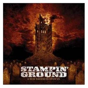 Cover - Stampin' Ground: New Darkness Upon Us, A