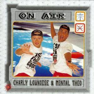 Cover - Charly Lownoise & Mental Theo: On Air