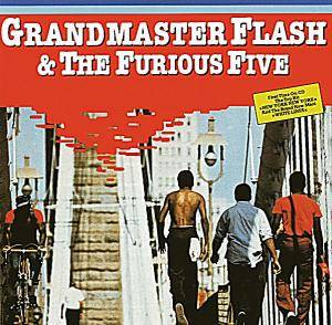 Grandmaster Flash & The Furious Five: Grandmaster Flash & The Furious Five - Cover