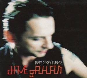Dave Gahan: Dirty Sticky Floors - Cover