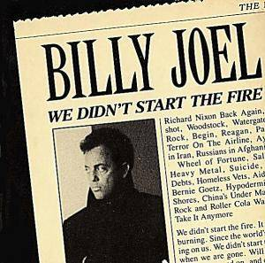 Billy Joel: We Didn't Start The Fire - Cover