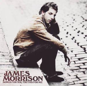 Cover - James Morrison: Songs For You, Truths For Me