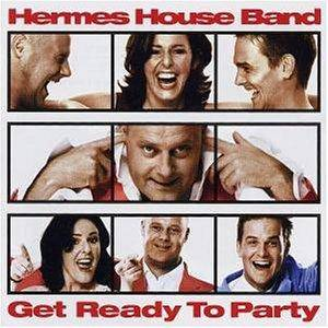 Cover - Hermes House Band: Get Ready To Party
