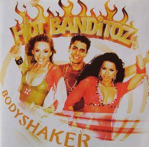 Cover - Hot Banditoz: Bodyshaker