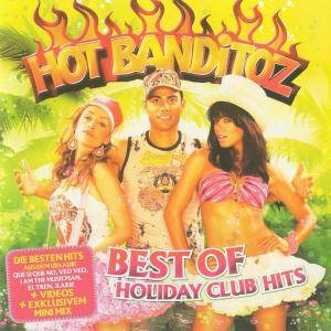 Cover - Hot Banditoz: Best Of Holiday Club Hits
