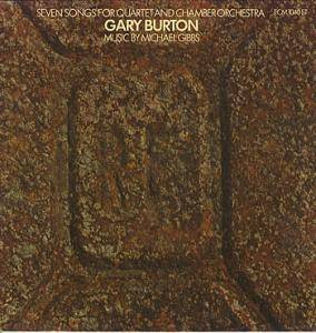 Cover - Gary Burton: Seven Songs For Quartet And Chamber Orchestra
