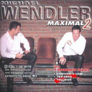 Cover - Michael Wendler: Maximal 2