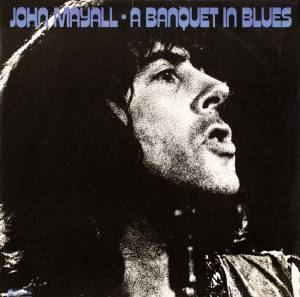 Cover - John Mayall: Banquet In Blues, A