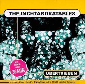 Cover - Inchtabokatables, The: Übertrieben