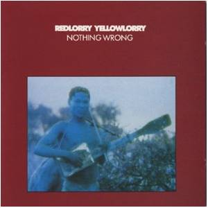 Cover - Red Lorry Yellow Lorry: Nothing Wrong