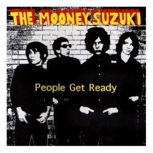 Cover - Mooney Suzuki, The: People Get Ready