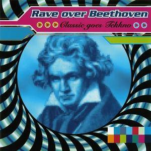 Cover - Rave Over Beethoven: Rave Over Beethoven