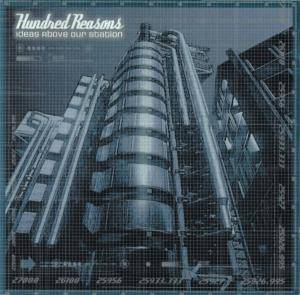 Hundred Reasons: Ideas Above Our Station (CD) - Bild 1