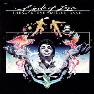 The Steve Miller Band: Circle Of Love - Cover
