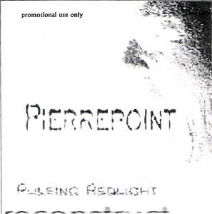 Cover - Pierrepoint: Pulsing Redlight / Reconstruct