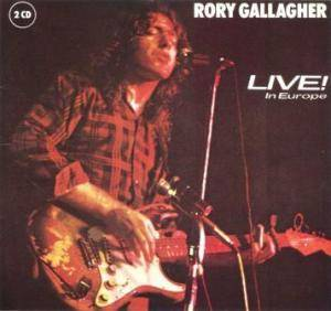 Rory Gallagher: Live! In Europe / Stage Struck - Cover
