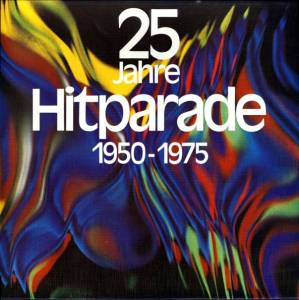 Cover - Friedel Hensch & Die Cyprys: 25 Jahre Hitparade 1950-1975
