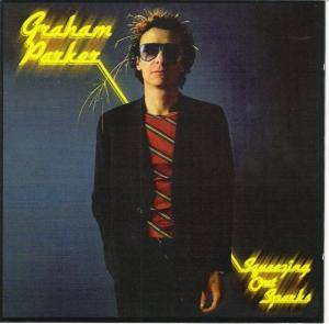 Cover - Graham Parker And The Rumour: Squeezing Out Sparks