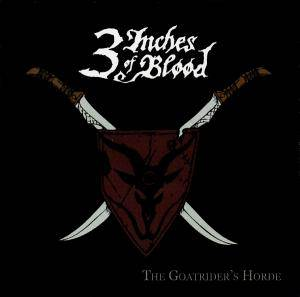 Cover - 3 Inches Of Blood: Goatrider's Horde, The