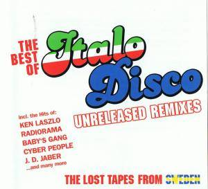 Cover - Alan Ross: Best Of Italo Disco Unreleased Remixes The Lost Tapes From Sweden, The