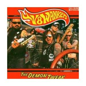 Cover - V8 Wankers: Demon Tweak, The