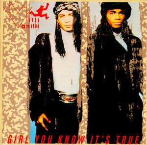 Milli Vanilli: Girl You Know It's True - Cover