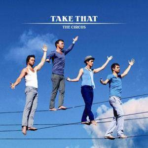 Cover - Take That: Circus, The