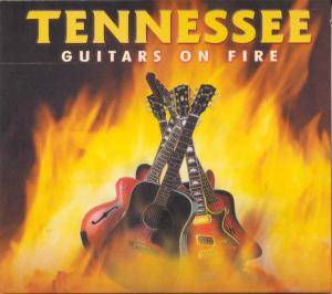 Cover - Tennessee: Guitars On Fire