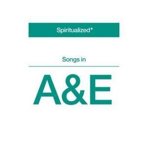 Spiritualized: Songs In A&E - Cover