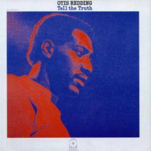 Otis Redding: Tell The Truth - Cover