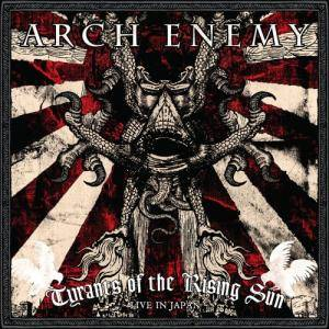 Arch Enemy: Tyrants Of The Rising Sun - Live In Japan (2-CD) - Bild 1
