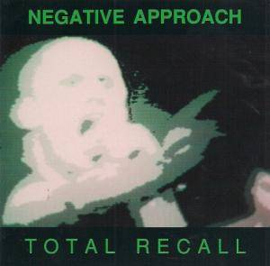 Cover - Negative Approach: Total Recall