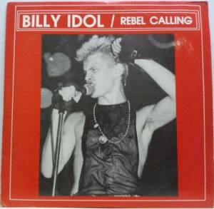 Cover - Billy Idol: Rebel Calling/Live At Roxy L.A.