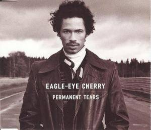 Cover - Eagle-Eye Cherry: Permanent Tears