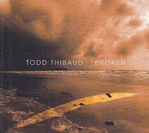 Cover - Todd Thibaud: Broken
