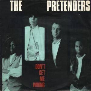 Pretenders: Don't Get Me Wrong - Cover