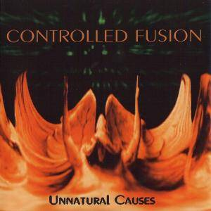 Cover - Controlled Fusion: Unnatural Causes