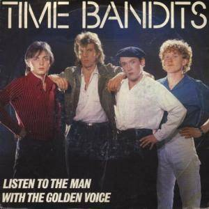 Cover - Time Bandits: Listen To The Man