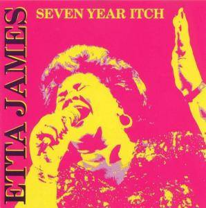 Cover - Etta James: Seven Year Itch