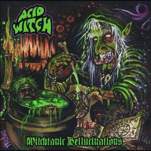 Acid Witch: Witchtanic Hellucinations - Cover