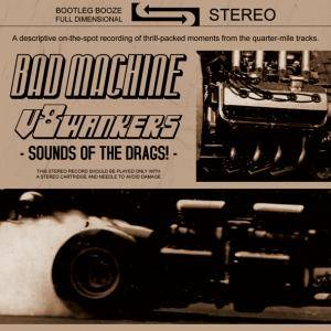 Cover - Bad Machine: Sounds Of The Drags!