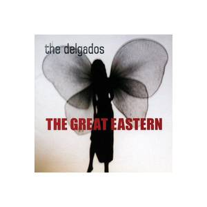 Cover - Delgados, The: Great Eastern, The