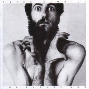 Cover - Peter Hammill: Future Now, The