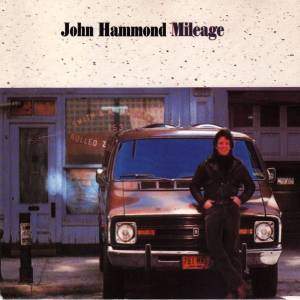 Cover - John Hammond: Mileage