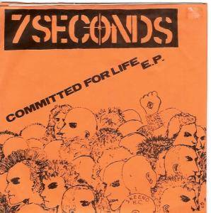 7 Seconds: Commited For Life - Cover