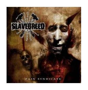 Cover - Slavebreed: Pain Syndicate