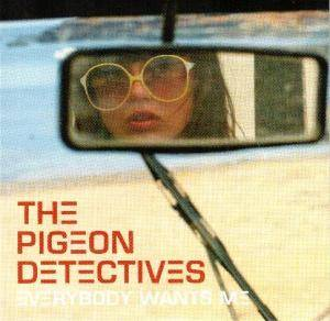 Cover - Pigeon Detectives, The: Everybody Wants Me