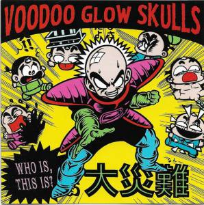 Cover - Voodoo Glow Skulls: Who Is, This Is?