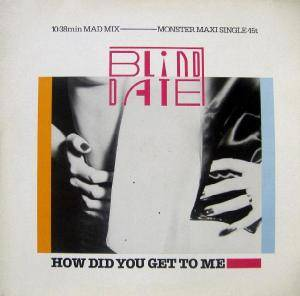 Cover - Blind Date: How Did You Get To Me